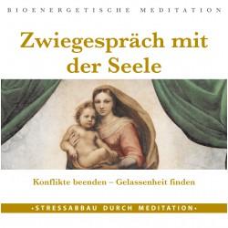 """Meditations-CD """"Zwiegespräch mit der Seele"""""""