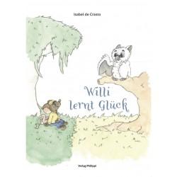 """""""Willi lernt Glück"""" von Isabel de Crasto"""