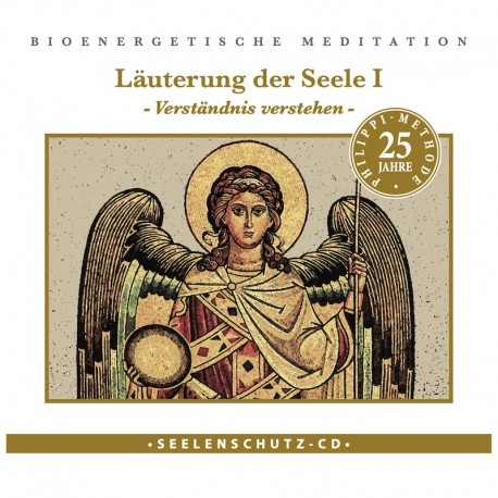 """Seelenschutz CD: """"Läuterung I"""""""