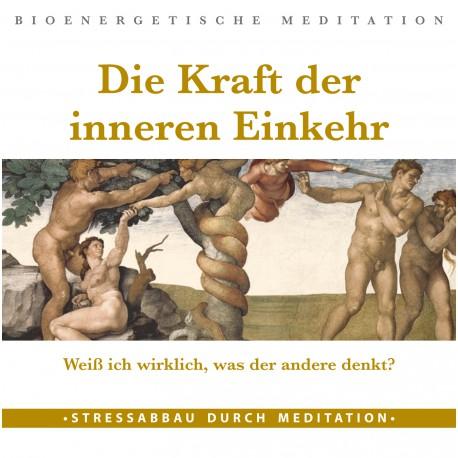 """Meditations-CD """"Die Kraft der inneren Einkehr"""""""